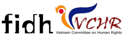 UNIVERSAL PERIODIC REVIEW OF VIETNAM: Joint Submission by FIDH and VCHR
